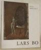 Lars Bo. Avec une biographie, une bibliographie et une documentation complète sur le gravure et son oeuvre. Collection: Peintres et sculpteurs d'hier ...