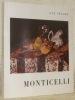 Monticelli. Avec une biographie, une bibliographie et une documentation complète sur le peintre et son oeuvre. Collection: Peintres et sculpteurs ...