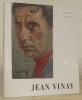 Jean Vinay. Avec une biographie, une bibliographie et une documentation complète sur le peintre et son oeuvre. Collection: Peintres et sculpteurs ...