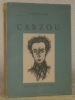 Carzou. Avec une biographie, une bibliographie et une documentation complète sur le peintre et son oeuvre. Collection: Peintres et sculpteurs d'hier ...