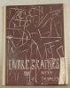 Entregraines. Collection: Des Cahiers de la Tour de Babel.. CHEVALLEY, Alexis.