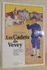 Les cadets de Vevey. Un patrimoine social et culturel plus que centenaire.. CLEMENT, Yves.