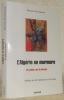 L'Algérie en murmure. Un cahier sur la torture. Préface de Me Abdennour Ali-Yahia.. AIT-EMBAREK, Moussa.