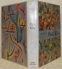 Paul Klee. Traduit de l'allemand par Jean Descoullayes et Jean Philippon. Quatrième édition.. GROHMANN, Will.