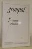 Groupal 7. Anorexie et boulimie. Revue publiée par le Collège de Psychanalyse Groupale et Familiale..