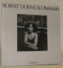 Portraits. Fondation Nationale de la Photographie.. DOISNEAU, Robert.