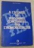 A l'écoute de personnes concernées par l'homosexualité.. SAVOY, Jean-Yves.
