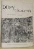 Dufy décorateur. Collection: Les maitres de l'art décoratif contemporain.. COGNAT, Raymond.