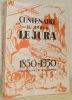 Centenaire du Journal Le Jura, 1850 - 1950. Un siècle de vie jurasienne..