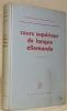 Cours supérieur de langue allemande. Troisième édition.. Günther, Werner. - Zellweger, Rudolf.