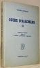 Cours d'allemand III.  Nouvelle édition revue par P. Bonnard, J. Duvoisin et O. Hübscher.. ROCHAT-LOHMANN.
