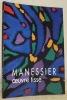 Oeuvre tissé. Tapisseries, vêtements liturgiques. Ateliers: Des Borderies / Gobelins / Suzanne Goubely / Jean-Marie Lancelot et Plasse le Caisne.. ...