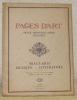 Pages d'Art. Revue mensuelle suisse illustrée. Beaux-Arts - Musique - Littérature. Numéro 4 - aout 1915 - 1re année. Sommaire du Numéro d'Aout: Le ...
