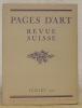 Pages d'Art. Juillet 1926. Revue Mensuelle Suisse Illustrée. Sommaire du numéro de Juillet 1926: Alexandre Blanchet (12 illustrations), François ...