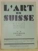 """L'Art en Suisse. Revue Mensuelle Illustrée. N° 2, Février 1931. Six """"Hodler"""", par Johannes Widmer. - Le concours Diday, par Matthey-Claudet. - ..."""