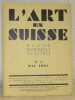 L'Art en Suisse. Revue Mensuelle Illustrée. N° 5, Mai 1931. Guerzoni, par J.-A. Rosny, jeune, de l'Académie Goncourt. - A.-F. Duplain, par ...