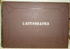 L'autographe. Publié par Hipolyte de Villemessant et Gustave Bourdin. Première et deuxième année..