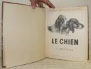 Le chien. Ses origines - son évolution. Avec cinq planches de croquis par Antoinette de Salaberry. Tome I relié avec tome II. Collection: Le Monde ...