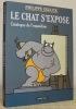Le Chat s'expose. Catalogue de l'exposition. 1983 - 2003. Dirigé par Pierre Sterckx avec la collaboration de Siphie Creuz. Photographies d'Amélie ...