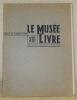 Le musée du livre. Recueil de planches d'art XIII. Sous le haut patronage de S. M. le Roi..