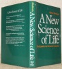 A New Science of Life. The Hypothesis of Formative Causation.. SHELDRAKE, Rupert.