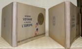 Un beau voyage à travers l'Europe. Album des vues d'Europe. Nos.° 1 à 360 et nos.° 361 à 720. Collection du Chocolat-Menier, album n.° 2..