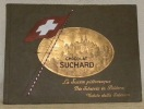 Chocolat Suchard. La Suisse pittoresque. Die Schweiz in Bildern. Vedute dalla Svizzera..
