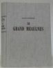Le grand Meaulnes. Edition ne varietur corrigée par les soins de Madame Isabelle Rivière. Monotypes (Huit) d'Ernest Pizzoti. Documents inédits tirés ...