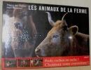 Les animaux de la ferme.. DES OUCHES, Thierry. - RAVENEAU, Alain.