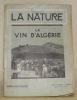 Le vin d'Algérie. La Nature. N. 2942. - 1er Décembre 1934..
