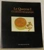 Le Querays I. Les collections ethnographiques.. GLUCK, Denise.