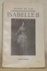 Isabelle II, Reine d'Espagne. Avec 3 portraits hors texte.. LUZ, Pierre de.