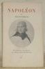 Napoléon. Présentation et introduction par Christian Melchior-Bonnet.. CHATEAUBRIAND.