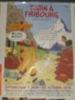 3 Volumes sur Tintin. 1. Tintin à Fribourg. Dits et interdits. 2. Les aventures suisses de Tintin. 3. Tint'inconnu en parodies.. TORNARE, ...
