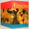 Egypte. Collection L'Atlas des Voyages. Iconographie réunie par Ch.-H. Favrod. Photographies de Simon Edelstein, Henriette Grindat, rené Burri, Paul ...
