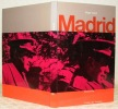 Madrid. Collection L'Atlas des Voyages. Photographies de Simon Edelstein.. CUREL, Roger.