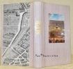 Le Marais. Préface de Pierre Gaxotte. Promenade dans le Marais, étude historique et artistique des hôtels, des églises et des monuments civils, ...