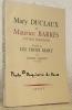 Mary Duclaux et Maurice Barrès, Lettres échangées. Précédé de Les Trois Mary.. DUCLAUX, Mary. - BARRES, Maurice. - HALEVY, Daniel.
