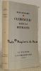 Clemenceau dans la retraite. Collection La Palatine.. BENJAMIN, René.