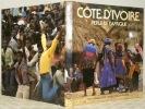 Côte d'Ivoire. Perle d'Afrique. Photos Fernand Rausser.. BUTZ, Richard.