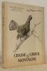 Chasse et gibier de montagne. Illustrations de Xavier de Poret.. DEMOLE, Edouard. - PORET, Xavier de (illustrations de).