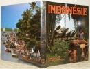 Indonésie. 13'000 îles. 130 millions d'hommes. Photos Walter Imber.. GUICHONNET, Paul.