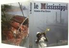 Le Mississippi, histoire d'un fleuve. Photos Georg Stärk.. STUMM, Reinhardt.