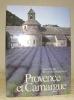 Provence et Camargue. Photos M. Bruggmann.. DECOTTE, A.