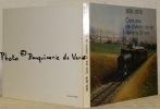Cent ans de chemin de fer dans la Broye, 1876 - 1976..