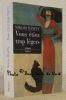 Vous étiez trop légers. Roman. Traduit du hongrois par Jean-Luc Moreau. Collection d'aujourd'hui, étranger.. BANFFY, Miklos.
