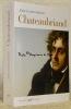 Chateaubriand. Collection Biographies.. BERCHET, Jean-Claude