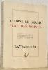 Antoine le Grand père des moines sa vie par Saint Athanase et autres textes traduits et présentés par le Père Benoit Lavaud..