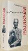 William Faulkner. Traduit de l'anglais par Marie-France de Paloméra. Collection Biographie.. KARL, Frederick R.