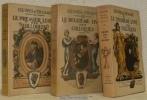 Le premier livre des colloques. Le deuxième livre des colloques. Le troisième livre des colloques. Oeuvres d'Erasme de Rotterdam II, III et IV. ...